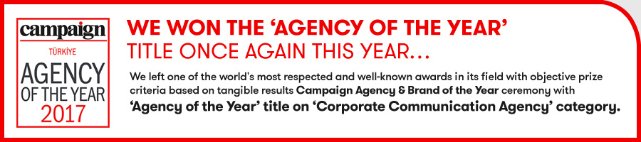 CAMPAIGN TÜRKİYE AGENCY OF THE YEAR